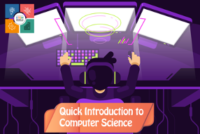 Quick Introduction to Computer Science
